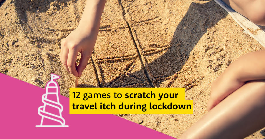 Games to scratch your travel itch during lockdown