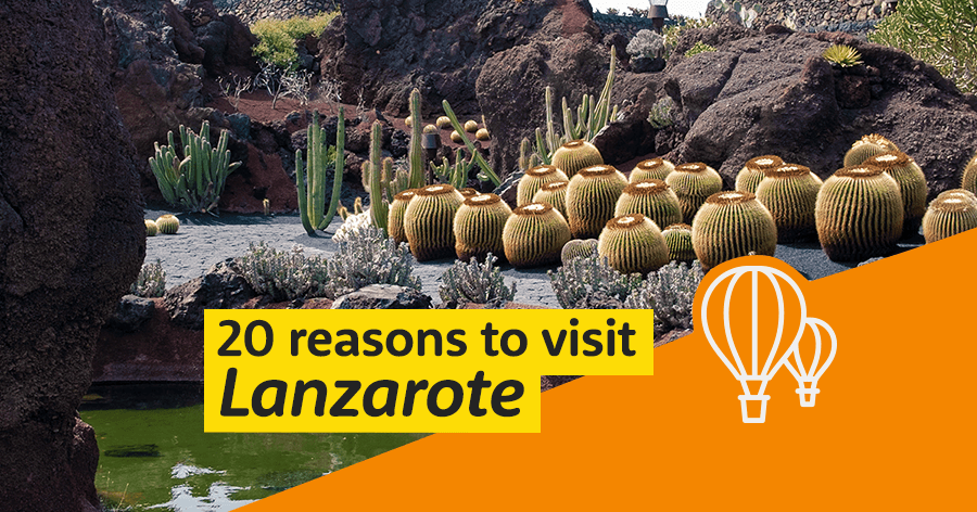 20 Reasons to Visit Lanzarote This Summer