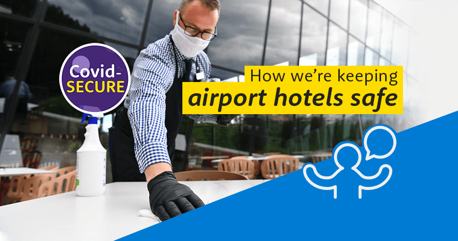 Keeping airport hotels safe