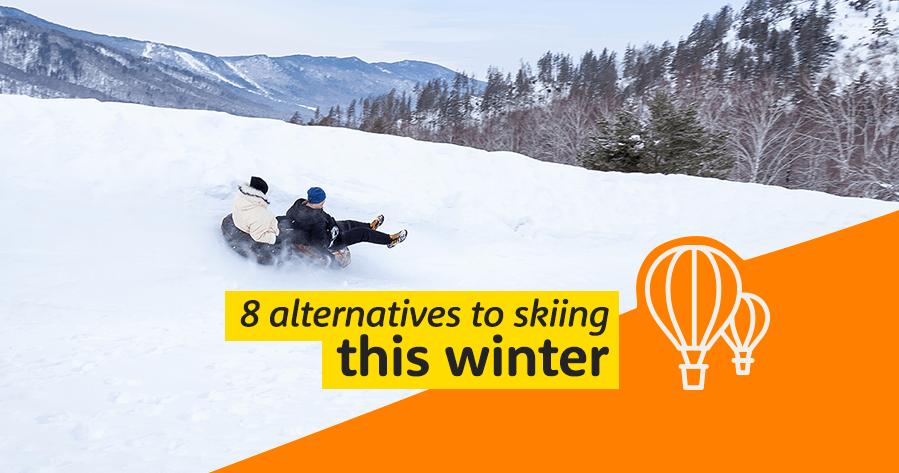 Alternatives to skiing