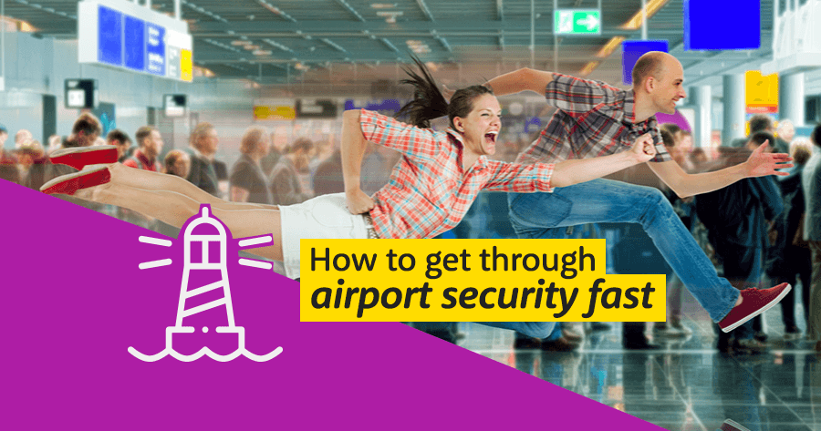Fly through airport security fast