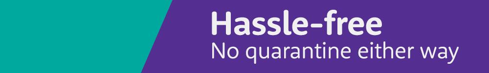 Hassle-free