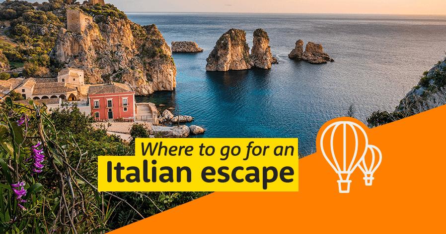 Where to go for an Italian escape