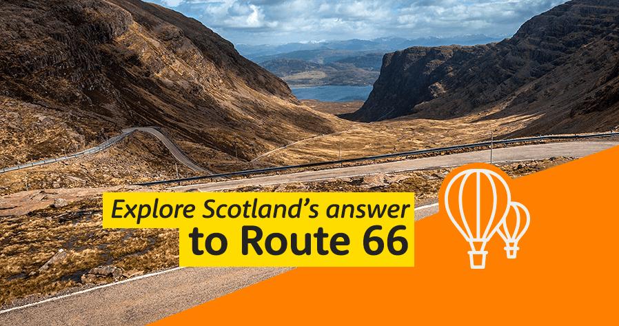 Explore Scotland's answer to Route 66