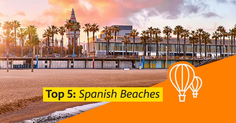 Top 5 Spanish beaches