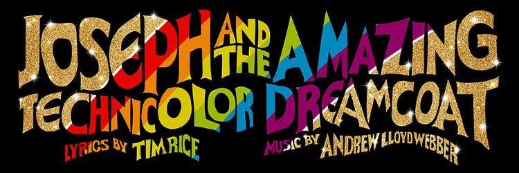 Joseph and the Amazing Technicolor Dreamcoat The Musical